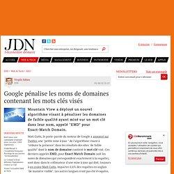 Google pénalise les noms de domaines contenant les mots clés visés - Journal du Net Solutions