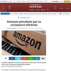 Amazon pénalisée par sa croissance effrénée