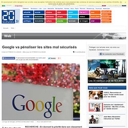 Google va pénaliser les sites mal sécurisés