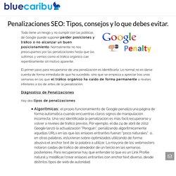 Penalizaciones de Google: Lo que todo novato ha de saber