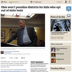 Ohio won't penalize districts for kids who opt out of state tests
