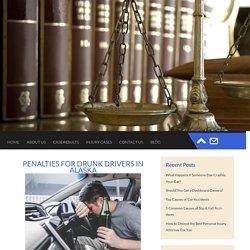 Penalties for Drunk Drivers in Alaska