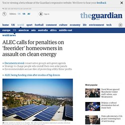 ALEC calls for penalties on 'freerider' homeowners in assault on clean energy