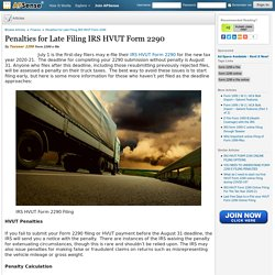 Penalties for Late Filing IRS HVUT Form 2290 by Taxseer 2290