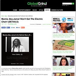 Mumia Abu-Jamal Death Penalty Case Will Not Be Pursued!