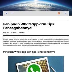 Penipuan Whatsapp dan Tips Pencegahannya - MakanTidurGadget