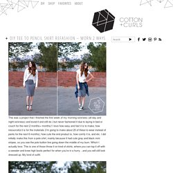 DIY tee to pencil skirt refashion – worn 2 ways