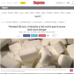 Pendant 50 ans, l'industrie a fait croire que le sucre était sans danger