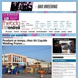 Pendant ce temps, chez Air Liquide Welding France