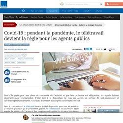 Covid-19 : pendant la pandémie, le télétravail devient la règle pour les agents publics