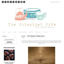 The Whimsical Wife - Cook, Create, Decorate