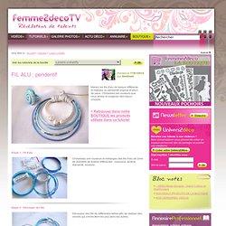 Tutoriel FIL ALU : pendentif (Loisirs créatifs) - Femme2decoTV