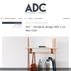 DIY - Penderie design ADC x Le Bon Coin