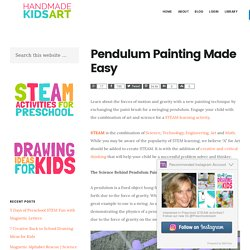 Pendulum Painting Made Easy - Handmade Kids Art