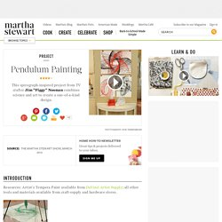 Pendulum Painting - Martha Stewart Kids' Crafts