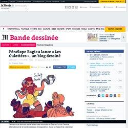 Pénélope Bagieu lance «Les Culottées», un blog dessiné