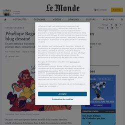 Pénélope Bagieu lance «Les Culottées», un blog dessiné...