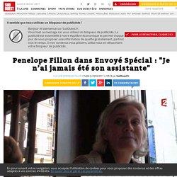 """Penelope Fillon dans Envoyé Spécial: """"Je n'ai jamais été son assistante"""" - Sud Ouest.fr"""