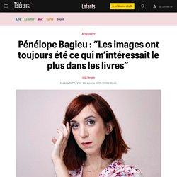 """Pénélope Bagieu : """"Les images ont toujours été ce qui m'intéressait le plus dans les livres"""" - Enfants"""