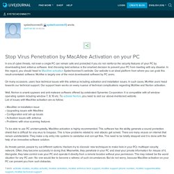 Stop Virus Penetration by MacAfee Activation on your PC: systechconnect1
