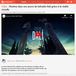 Pénétrez dans une œuvre de Salvador Dalí grâce à la réalité virtuelle