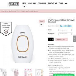 Handset Penghilang Rambut Permanen IPL Indonesia – SKNCARE