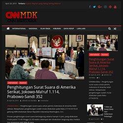 Penghitungan Surat Suara di Amerika Serikat, Jokowo-Ma'ruf 1.114, Prabowo-Sandi 352