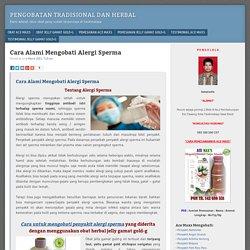Cara Alami Mengobati Alergi Sperma