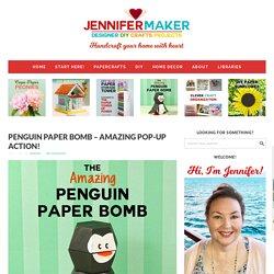 Penguin Paper Bomb - Amazing Pop-Up Action! - Jennifer Maker