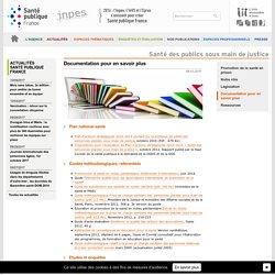 INPES - Santé en milieu pénitentiaire : documentation pour en savoir plus