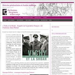 """""""Vichy et la Shoah – Enquête sur le paradoxe français"""""""