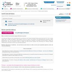 Etat de santé des détenus / Santé des détenus / Milieu pénitentiaire et santé / Populations et santé / Dossiers thématiques / Accueil