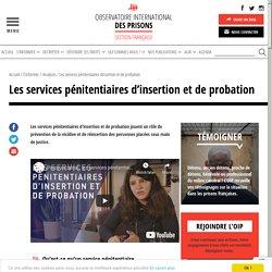 Les services pénitentiaires d'insertion et de probation