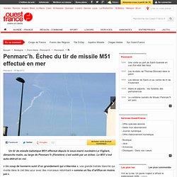 Penmarc'h. Échec du tir de missile M51 effectué en mer - Penmarch - Défense