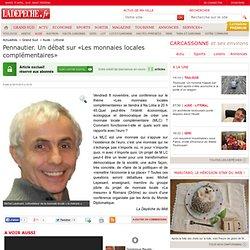 Pennautier. Un débat sur «Les monnaies locales complémentaires» - 05/11/2013 - LaDépêche