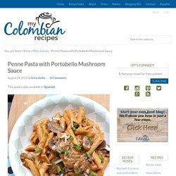 Penne Pasta with Portobello Mushroom Sauce