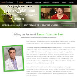The Pennies2Platinum Conference for Amazon Sellers - Amazon's Leading Online Seller Shows How to Make Money Selling On Amazon