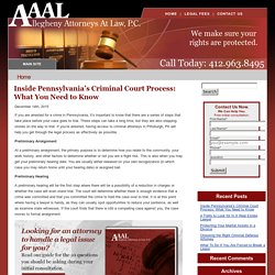 Inside Pennsylvania's Criminal Court Process: What You Need to Know
