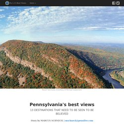 Pennsylvania's best views: 13 destinations that need to be seen to be believed