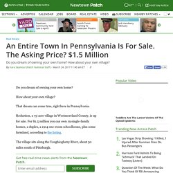 An Entire Town In Pennsylvania Is For Sale. The Asking Price? $1.5 Million - Newtown, PA Patch