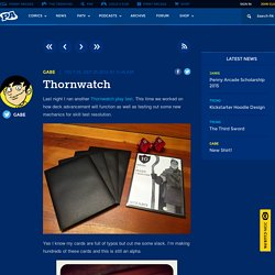 Penny Arcade - Thornwatch