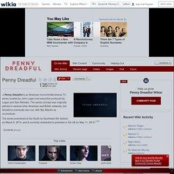 Penny Dreadful - Penny Dreadful Wikia - Wikia