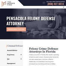 Pensacola Felony Defense Attorneys