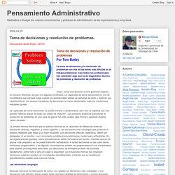 Pensamiento Administrativo: Toma de decisiones y resolución de problemas.