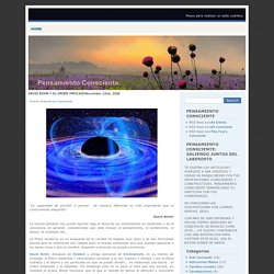 PENSAMIENTO CONSCIENTE » Blog Archive » DAVID BOHM Y EL ORDEN IMPICADO