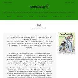 2020: El pensamiento de Paulo Freire: Notas para educar, resistir y crear