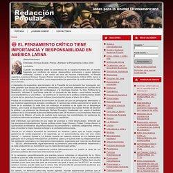 El pensamiento crítico tiene importancia y responsabilidad en América Latina