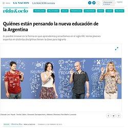 Quiénes están pensando la nueva educación de la Argentina - 21.02.2016 - LA NACION