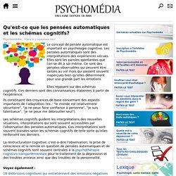 Qu'est-ce que les pensées automatiques et les schémas cognitifs?