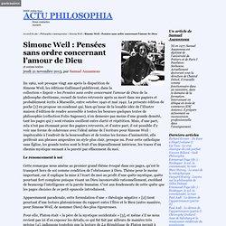 Simone Weil : Pensées sans ordre concernant l'amour de Dieu